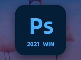 Adobe Photoshop 2021 图像处理软件PS 2021 中英文破解版Win